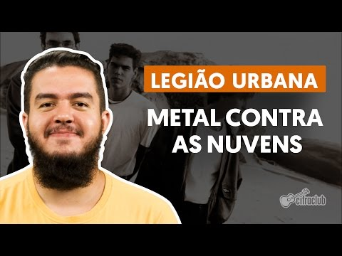 Legiao Urbana - Metal Contra As Nuvens