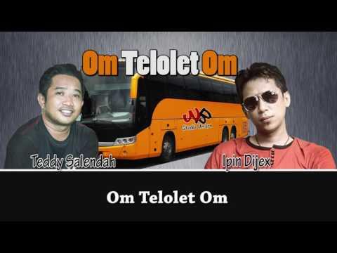 Om Telolet Om - Ipin Dijex Ft Teddy S