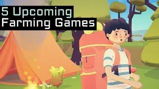 Top 5 Upcoming Farming Indie Games in 2019 & Beyond - Part 1