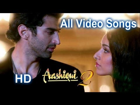 Aashiqui 2 All Video Songs Collection  Full HD - Best Of Bollywood...