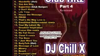 download lagu Dj Chill X House Mix - Club Hitz Part gratis
