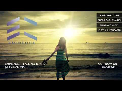 Eminence - Falling Stars (Original Mix) [HD]