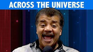 StarTalk Podcast: Cosmic Queries - Across the Universe with Neil deGrasse Tyson