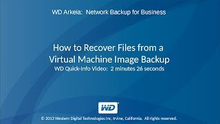 WD Arkeia: How to Recover Files from a Virtual Machine Image Backup