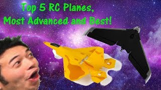 Top 5 RC Planes, Most Advanced and Best!