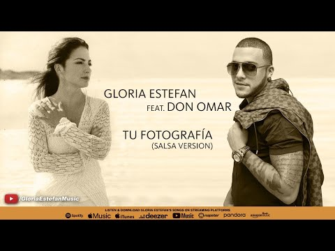 Gloria Estefan feat. Don Omar - Tu Fotografía (Salsa Version) (Audio)