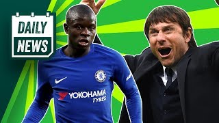 TRANSFER & WORLD CUP NEWS: Antonio Conte Sacked & Kante Transfer To Barcelona ►  Daily Football News