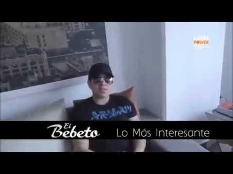 El Bebeto - Lo Más Interesante Vídeo Oficial 2014