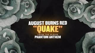 August Burns Red - Quake