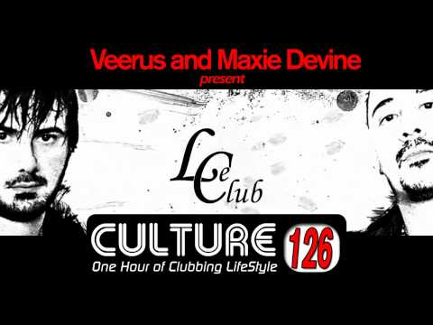 Le Club Culture Radio Show 126 (Veerus & Maxie Devine)