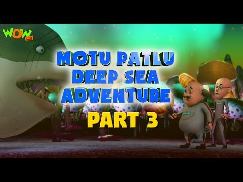 Motu Patlu Deep Sea Adventure Part 03- Movie| Movie Mania - 1 Movie Everyday | Wowkidz thumbnail