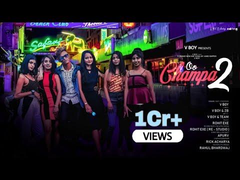 Download Lagu Oo Champa 2 - V BoY | Rap Song 2021 |   | Kolkata New Rap Song | Nach Oo Champa.mp3