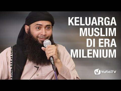 Kajian Umum: Keluarga Muslim Diera Milenium - Ustadz Dr. Syafiq Riza Basalamah, M.A