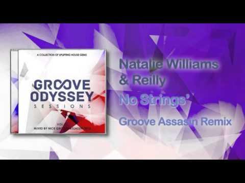 Natalie Williams & Reilly - No Strings (groove Assassin Slam Dub) video