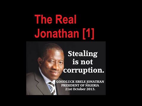 The Real Goodluck Jonathan [Part 1]
