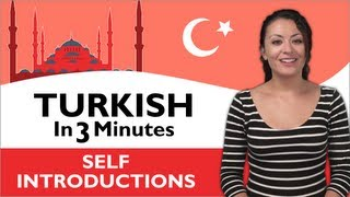 Learn Turkish - Turkish in Three Minutes - How to Introduce Yourself in Turkish