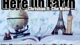 Watch Chrishan Here On Earth Ft Chenelle video