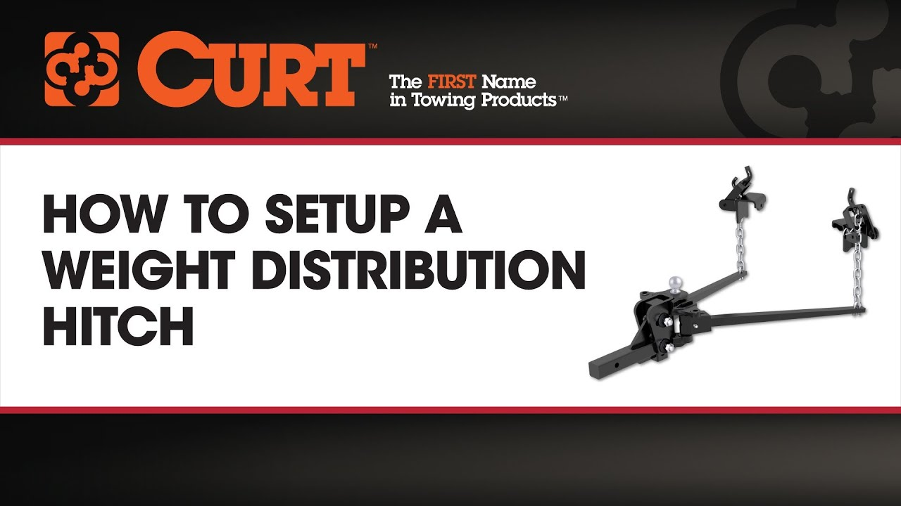 How To Set up A Weight Distribution Hitch - CURTmfg.com ...