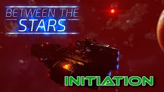 Between the Stars Demo (Initiation) - Between the Stars [1]