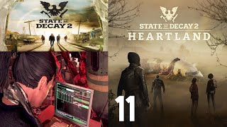 State of Decay 2 Part 11. Breaking the fourth wall. (Heartland DLC Blind)