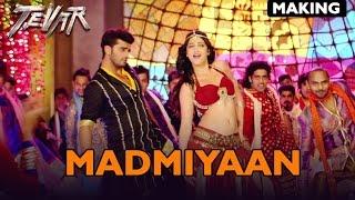 Making of (Madamiyan) | Tevar | Arjun Kapoor & Shruti Haasan
