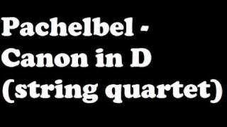 Pachelbel Canon In D String Quartet