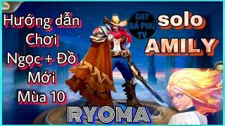 Liên Quân Mobile | RYOMA mùa 10 | Hướng dẫn chơi + Ngọc + Đồ mới siêu mạnh!