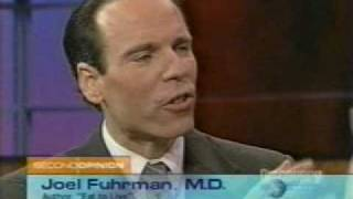 Joel Fuhrman, MD w/ Mehmet Oz, MD - health / weightloss