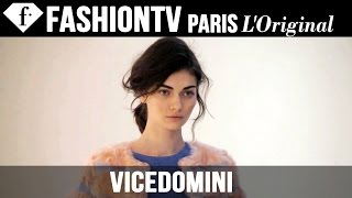 VICEDOMINI Spring Summer 2015 Campaign | FashionTV