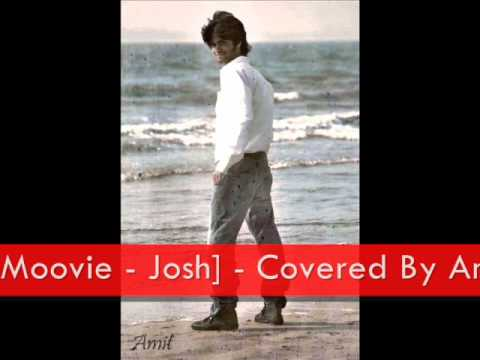 Mere Khayalon Ki Malika Moovie - Josh - Covered By Amit Sengar...