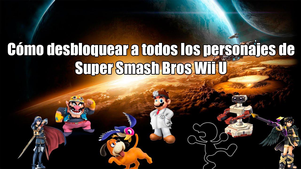 Como Desbloquear A Todos Los Personajes En Super Smash