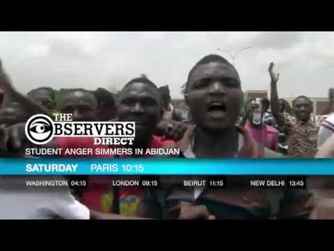 The Observers Direct - Student anger simmers in Abidjan