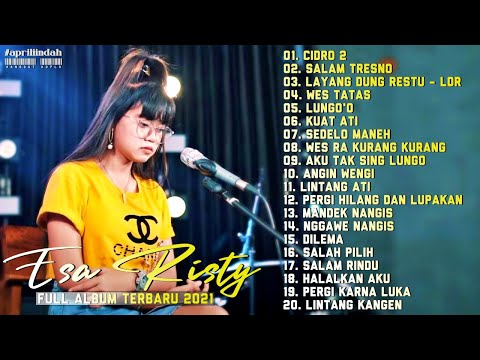 Download Lagu Cidro 2, Salam Tresno, Layang Dungo Restu dll - Esa Risty Full Album Terbaru 2021 Terpopuler.mp3