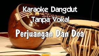 Karaoke  Perjuangan Dan Doa  Koplo