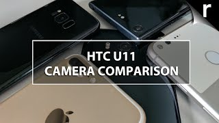 HTC U11 Camera Comparison vs S8, Pixel, XZ Premium, iPhone 7 Plus