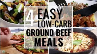 Cook ONCE, make 4 low-carb and keto MEALS! - Ground Beef 4 Ways - save time & money! ⏰ ????