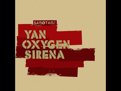 Yan Oxygen - Sirena (Original Mix) [Sabotage Records]