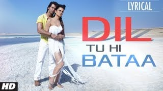 Krrish 3 - Dil Tu Hi Bataa Full Song with Lyrics | Krrish 3 | Hrithik Roshan, Kangana Ranaut