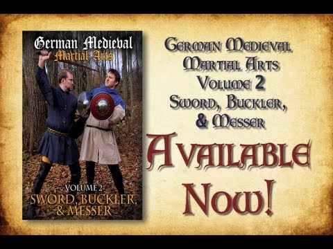 German Medieval Martial Arts: Vol 2- Sword, Buckler & Messer Promo