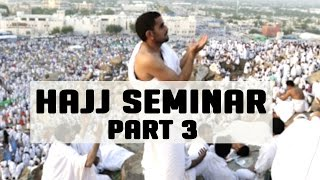 Hajj Seminar –  Part 3/5 – Tawfique Chowdhury
