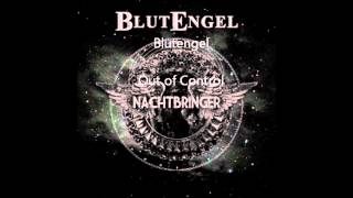 Watch Blutengel Out Of Control video
