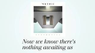 Watch Metric Nothing But Time video