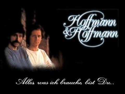 Hoffmann And Hoffmann - Alles Was Ich Brauche Bist Du