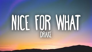 Drake - Nice For What (Lyrics)