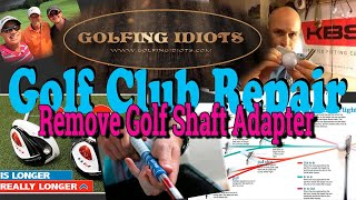 How to Remove Golf Shaft Adapter