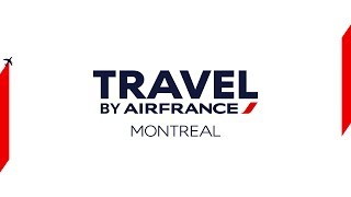 Travel by Air France – Montreal