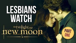 download lagu Two Lesbians Watch New Moon  Part 1 gratis