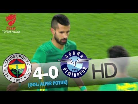 Fenerbahçe: 4 - Adana Demirspor: 0 | Gol Alper Potuk