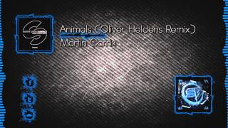 Martin Garrix - Animals (Oliver Heldens Remix) [Out Now!]
