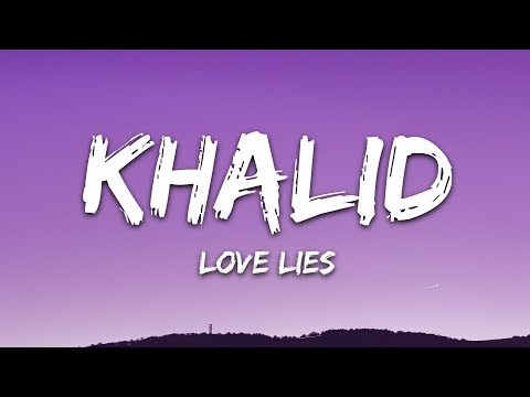 Download Lagu  Khalid & Normani - Love Lies s Mp3 Free